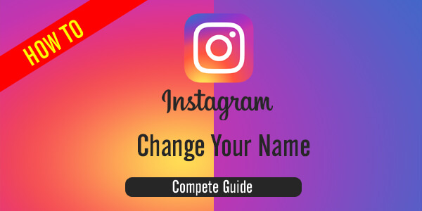 How to change your name on instagram
